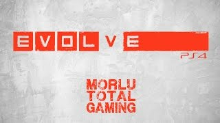 EVOLVE (PS4) - GAMEPLAY ITA HD