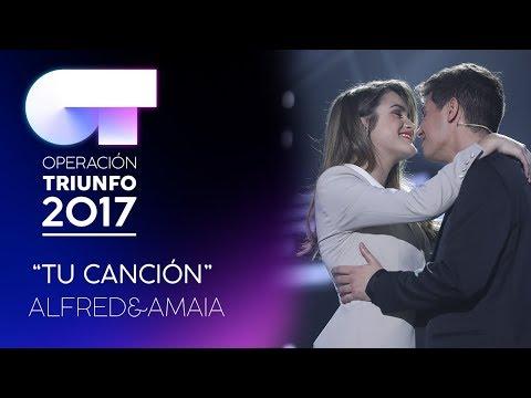 TU CANCIÓN - Alfred y Amaia | OT 2017 | Gala Eurovisión