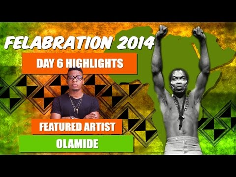 Olamide's Performance at Felabration 2014