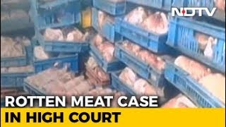 Kolkata Rotten Meat Case In Court; Bengal Poor On Food Safety, Says Petitioner