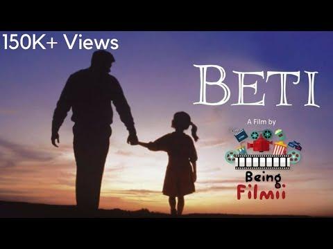 BETI - Meri Beti Mera Abhimaan - Hindi Short Film 2018