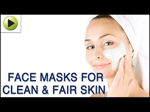 Skin Care - Face Masks for Clean & Fair skin (Regular Skin Care) - Natural Ayurvedic Home Remedies