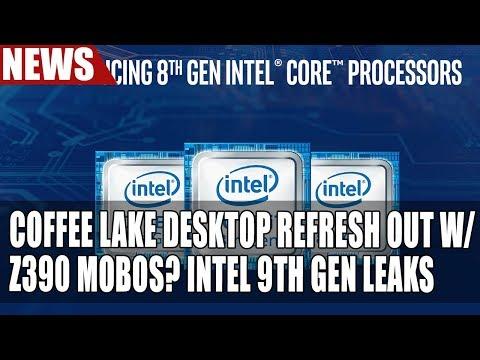 Coffee Lake Desktop Refresh To Release With Z390 Motherboards? Intel 9th Gen Leaks