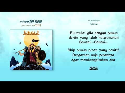 Billfold - Santai (Official Lyric Video)