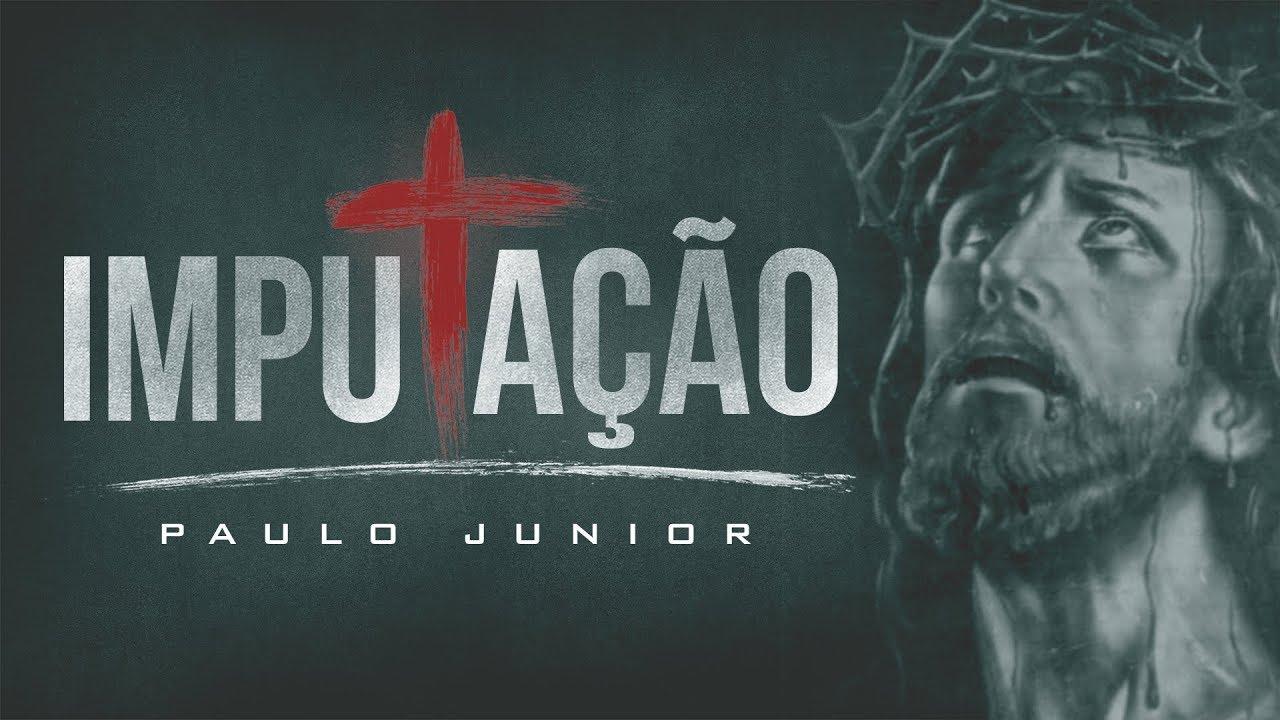 IMPOSSÍVEL Compreender o Evangelho sem Assistir essa Mensagem - Paulo Junior