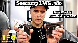 Seecamp LWS 380 - Gun World's Smallest .380 ACP Handgun - TheFireArmGuy