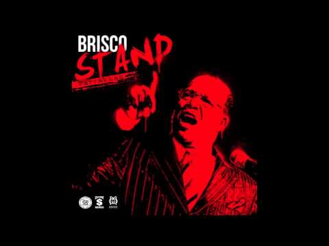 Brisco - Stand [Audio]