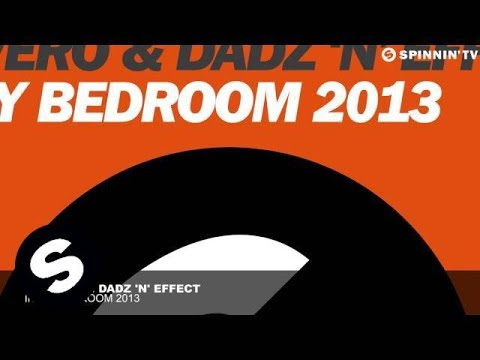 Ralvero & Dadz 'n' Effect - In My Bedroom 2013 video
