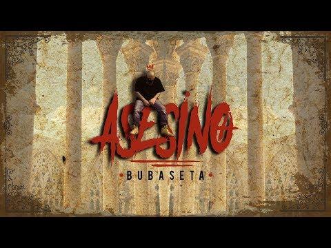 BUBASETA - ASESINO