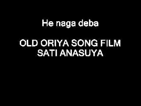 He naga deba oriya song sati anasuya