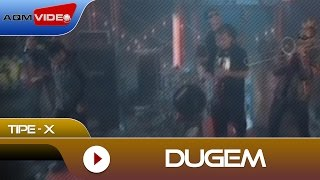 Tipe-X - Dugem | Official Video