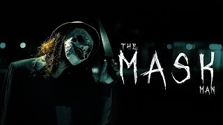 THE MASK MAN II SHORT HORROR FILM II 2019