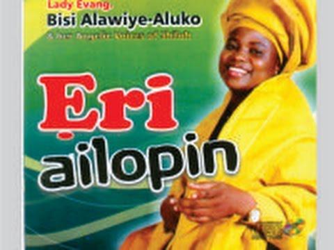 Bisi Alawiye Aluko- Eri Ailopin- Track 1
