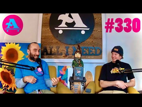 All I Need skate podcast Sean Egan gets tested for the virus #330