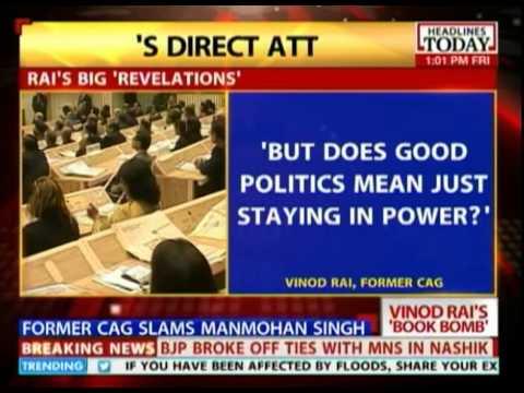 Former CAG Vinod Rai slams Manmohan Singh