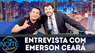 Entrevista com Emerson Ceará | The noite (25/10/18)