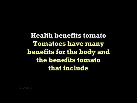 Health Benefits Tomato