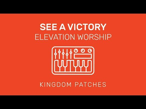 """""""See A Victory"""" Elevation Worship - Mainstage 3 Patch"""