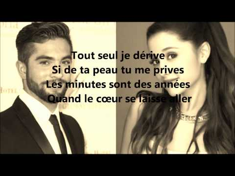 One last time (attends moi) Kendji girac - Ariana Grande LYRICS (paroles)