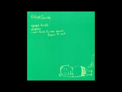 Elliott Smith - i don