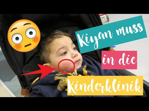 KIYAN MUSS IN DIE KINDERKLINIK | Everyday life Familienvlog | Filiz