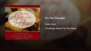 Watch Twila Paris Its The Thought video