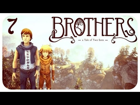 (Великолепная Игра!) Brothers: A Tale of Two Sons -7- [1080p]