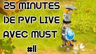 25Min de PVP live #11 avec Must Steamer 60