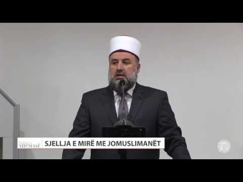 Sjellja e mirë me jo muslimanët - Fadil Musliu - HUTBE