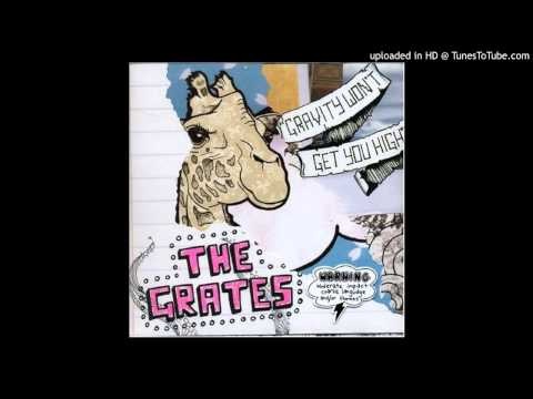 The Grates - Howl