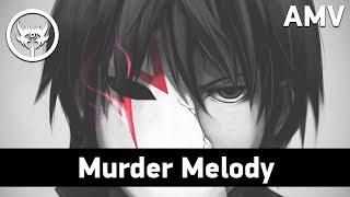 「AMV」Anime Mix Murder Melody