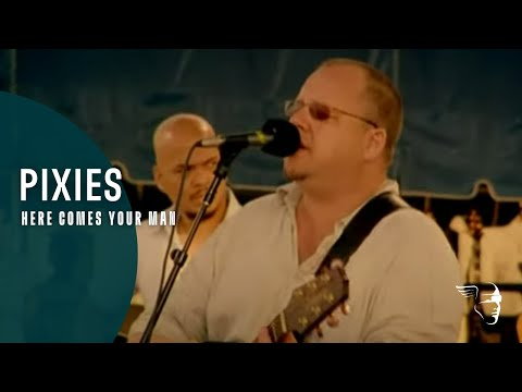 Pixies - Here Comes Your Man (Live In Newport)