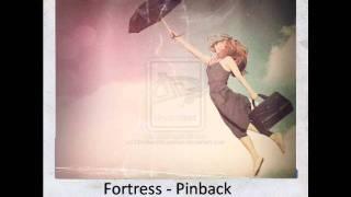 Watch Pinback Fortress video