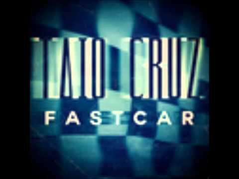 Fast Car - Taio Cruz