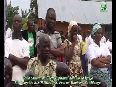 Eglise Kimbanguiste Papa Paul KISOLOKELE Voyage pastorale en Angola à MACOCOLA 1