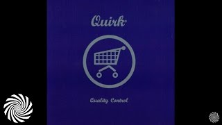 Quirk - Quality Control [FULL ALBUM]