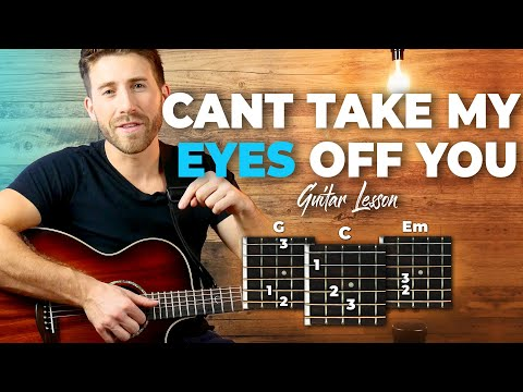Download Lagu  Can't Take My Eyes Off You - Joseph Vincent - Guitar Tutorial Lesson For Beginners // Easy Chords Mp3 Free
