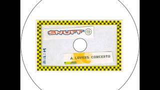 Watch Snuff A Lovers Concerto video