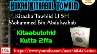 2 Sh Mohammed Waddo Hiikaa Kitaabul Towhiid  Kutta 2