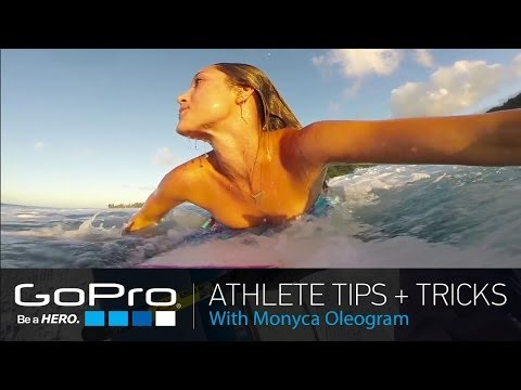 GoPro Athlete Tips and Tricks: Surfing with Monyca Eleogram (Ep 12)