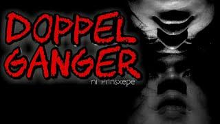 Tagalog Horror Stories: DOPPELGANGER