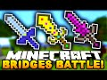 Minecraft BRIDGES BATTLE