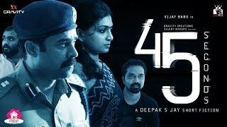 45 Seconds Malayalam Short movie