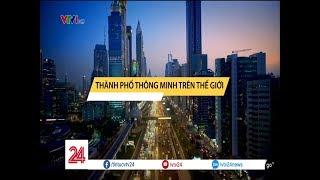 Tiêu điểm: Thành phố thông minh | VTV24