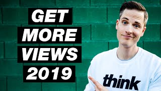 How to Get More Views on YouTube in 2018 — 4 Tips