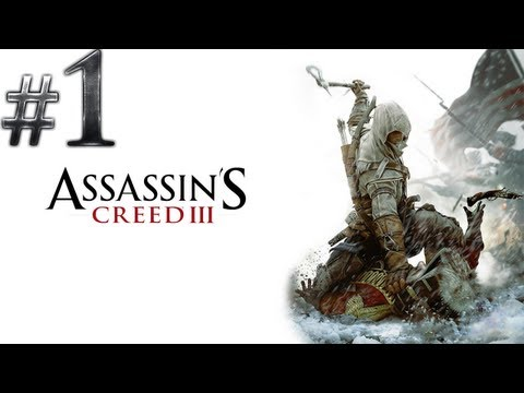 Let's Play Assassin's Creed 3 - (Walkthrough/Playthrough/Gameplay)  - Part 1