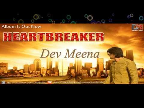 Dev Meena - Heartbreaker