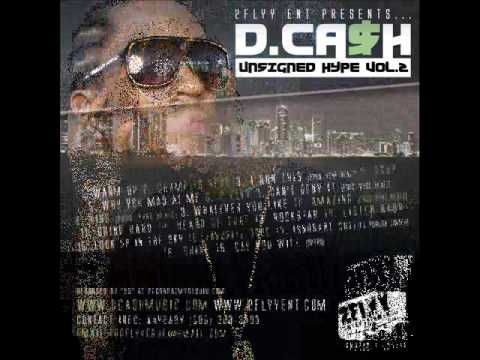 """D. CA$H - AMAZING """"Unsigned Hype Vol.2"""""""