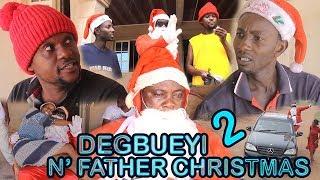 DEGBUEYI N' FATHER CHRISTMAS [PART 2] - LATEST COMEDY BENIN MOVIES