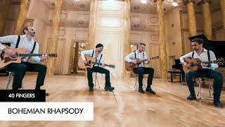 Bohemian Rhapsody - 40 FINGERS (Official Video)